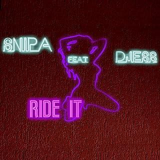 Ride IT (feat. Djess) [Explicit]