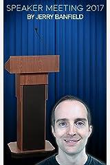 Speaker Meeting 2017 Kindle Edition