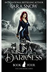 Luna Darkness: Book 4 of the Luna Rising Series (A Paranormal Shifter Romance Series) (English Edition) Format Kindle