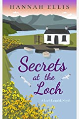 Secrets at the Loch (Loch Lannick Book 5) Kindle Edition