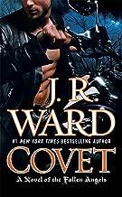 Covet: A Novel of the Fallen Angels: 1