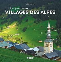 Livres Les plus beaux villages des Alpes PDF