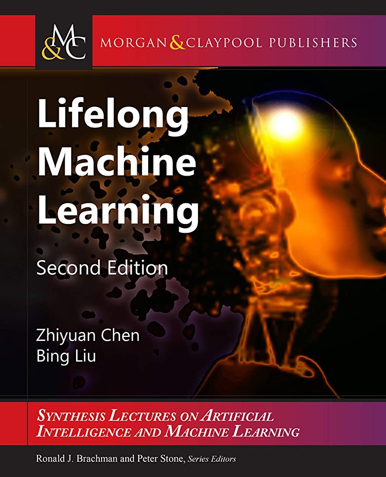 差別化する買うドラマLifelong Machine Learning: Second Edition (English Edition)