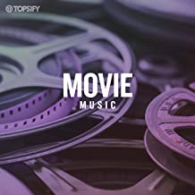 Movie Music by Topsify