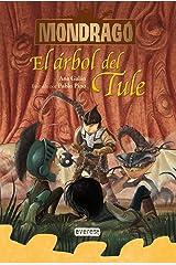 Mondragó. El árbol del Tule. Libro 6 (Spanish Edition) Kindle Edition