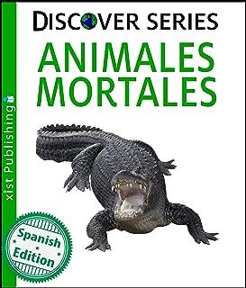Animales Mortales (Deadly Animals) (Xist Kids Spanish Books) (Spanish Edition)