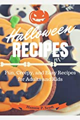 Halloween Recipes: Fun, Creepy, and Easy Recipes for Adults and Kids Kindle Edition