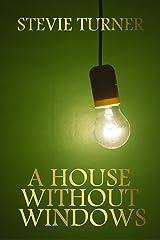 A House Without Windows Kindle Ausgabe
