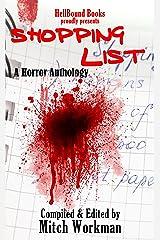 Shopping List: A Horror Anthology Kindle Edition