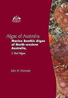 Algae of Australia: Marine Benthic Algae of North-western Australia 2: Red Algae