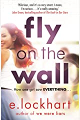 Fly on the Wall: From the author of the unforgettable bestseller, We Were Liars Kindle Edition