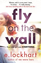 Fly on the Wall: From the author of the unforgettable bestseller, We Were Liars (English Edition)