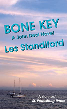 Bone Key: A John Deal Mystery (John Deal Series Book 7)