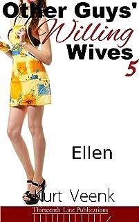 Other Guys' Willing Wives 5: Ellen