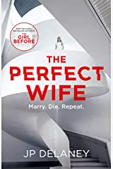 The Perfect Wife: an explosive thriller from the globally bestselling author of The Girl Before (English Edition) Format Kindle