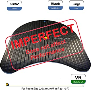 *IMPERFECT* ProxiMat | SGRA* | Black | Large| Virtual Reality Chaperone Safety Mat Standing 8' to 10' Room Scale for HTC Vive, Oculus Rift, Playstation VR PSVR, TPCast, DisplayLink,