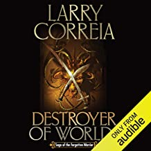 Destroyer of Worlds: Saga of the Forgotten Warrior, Book 3