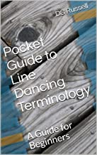 Pocket Guide to Line Dancing Terminology: A Guide for Beginners (English Edition)