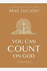 You Can Count on God: 365 Devotions Kindle Edition