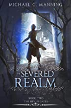 The Severed Realm (The Riven Gates Book 2)