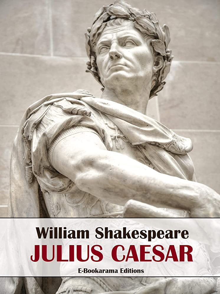 フラフープ装備する精巧なJulius Caesar (English Edition)