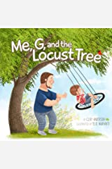 Me, G, and the Locust Tree Kindle Edition