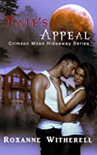 Crimson Moon Hideaway: Fate's Appeal