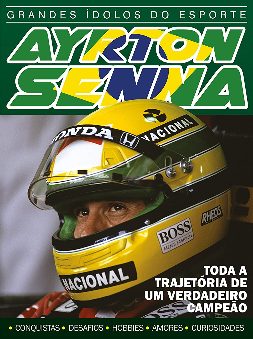 わかりやすい洗剤笑Ayrton Senna - Grandes ídolos do Esporte Ed.03: Toda a trajetória de um verdadeiro campe?o (Portuguese Edition)