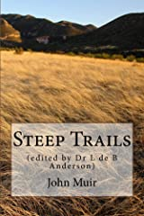 Steep Trails: (edited by Dr L de B Anderson) Kindle Edition