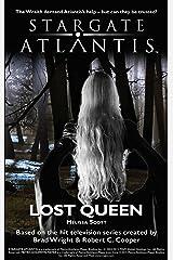 STARGATE ATLANTIS: Lost Queen (SGX-04) Kindle Edition