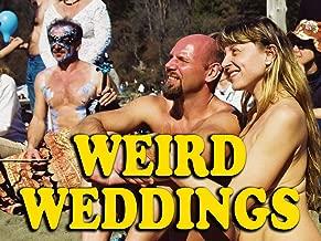 Weird Weddings