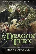 The Dragon Turn: The Boy Sherlock Holmes , His 5th Case