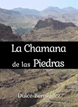 La Chamana de las piedras (Spanish Edition)