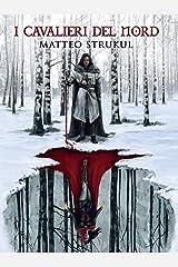 I Cavalieri del Nord Formato Kindle