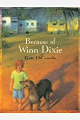 Because of Winn-Dixie Kindle Edition