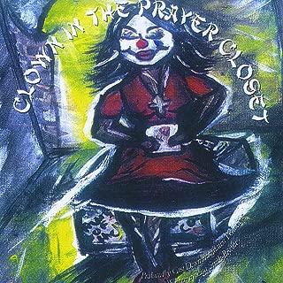 Best clown in the prayer closet Reviews