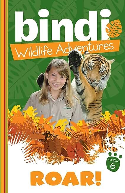 Bindi Wildlife Adventures 6: Roar! (English Edition)