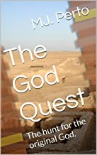 The God Quest: The hunt for the original God.