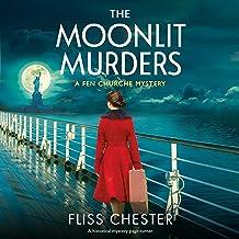 The Moonlit Murders: A Historical Mystery Novel (A Fen Churche Mystery, Book 3)