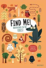 Find Me! Adventures in the Forest: Play Along to Sharpen Your Vision and Mind (Happy Fox Books) Help Bernard the Wolf Play...