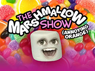 The Marshmallow Show [Annoying Orange]