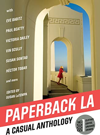 Paperback LA Book 1: A Casual Anthology: Clothes, Coffee, Crushes, Crimes