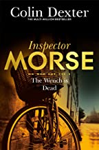 The Wench is Dead (Inspector Morse Mysteries)