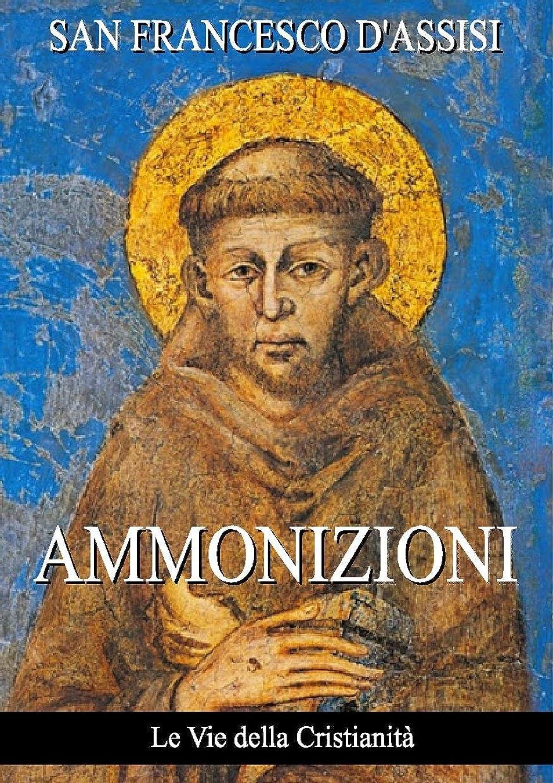 計算する割り当てるナイトスポットAmmonizioni (Opere dei Santi) (Italian Edition)