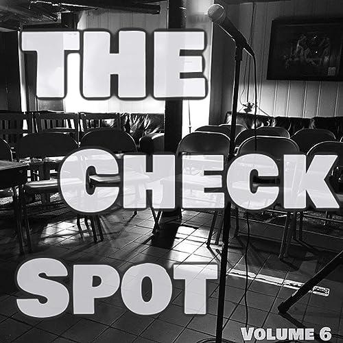 The Check Spot, Vol. 6 [Explicit]