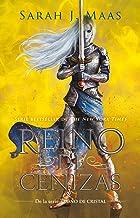 Reino de cenizas / Kingdom of Ash (Trono de Cristal / Throne of Glass) (Spanish Edition)