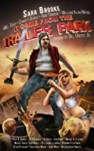 It Came From the Trailer Park: Volume 1