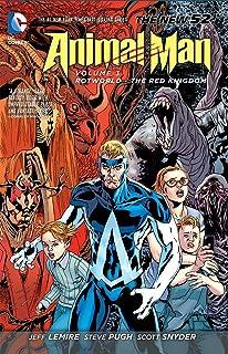 Animal Man Vol. 3: Rotworld: The Red Kingdom (The New 52) (Animal Man: The New 52)