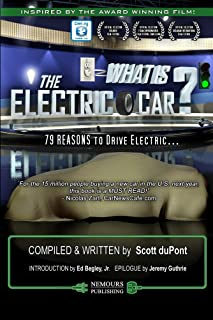 What is the Electric Car?: 79 REASONS to Drive Electric