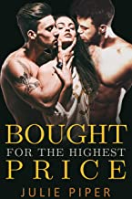 Bought For The Highest Price: Steamy Menage Romance